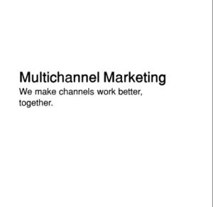 Multichannel Marketing based on the I3 framework